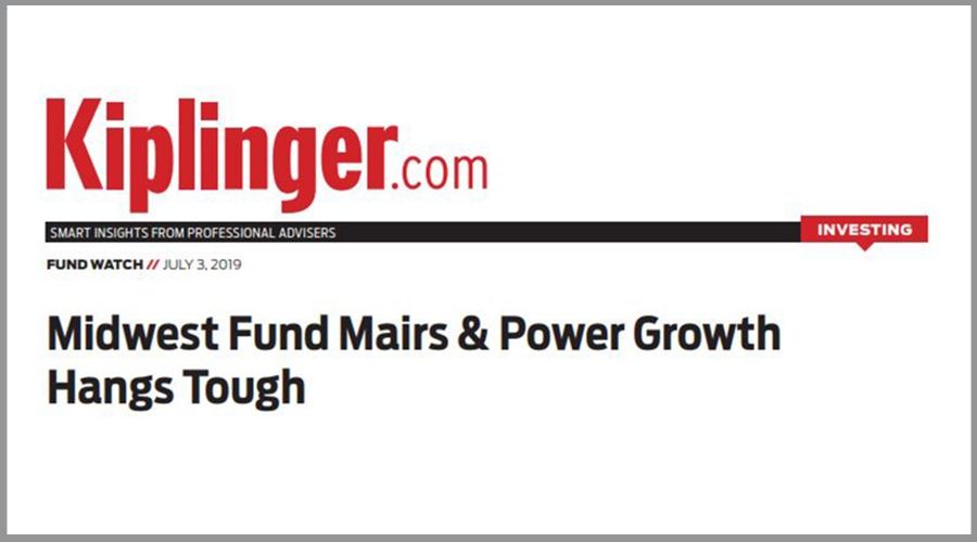 Kiplinger's - Midwest Fund Mairs & Power Growth Hangs Tough